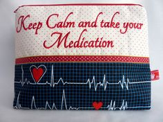 Cosmetic Bag   Keep Calm and thake your Medication