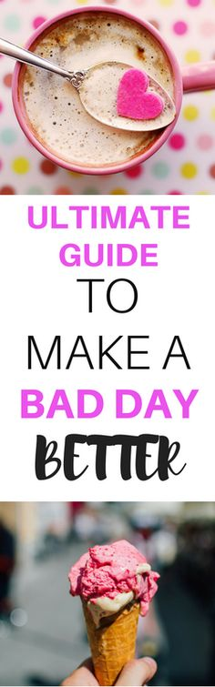 Make a Bad Day Better - Use these tips to feel better fast and alleviate symptoms of depression and anxiety. Learn how to fix a bad day and feel better fast. This post has fast ways to cheer up fast.