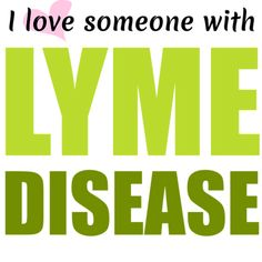 My husband wears a bracelet that says this. >3 ....I love someone with Lyme Disease. If you do, pin it ! Show support. Spread awareness.