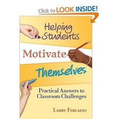 Helping Students Motivate Themselves: Practical Answers To Classroom Challenges...written for secondary classrooms, this book has a lot of good advice for educators and ideas that can be scaffolded for upper elementary kids.