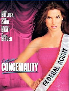 Miss congeniality | chick flick | lol | Sandra Bullock | Miss USA | best chick flicks of all time