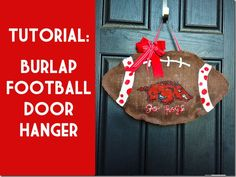 Tutorial on how to make a burlap football hanger for your front door. You could also make a smaller one and attach to a wreath