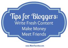 Blogger Tips from @Mom Favorites {Katie}. A great mentor and friend!