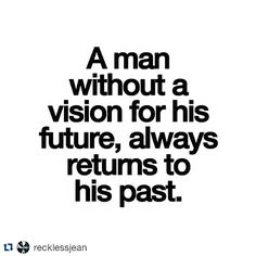 "#Repost @recklessjean  Ain't that right!!??  As an entrepreneur I always look into the future I live the present I have good memories from the past but I always plan things ahead. To me planning just means writing down my idea on paper usually a mind map works best. I then look at the idea read it analyze it and more importantly I ""Visualize"" the project/idea/goal. A big denominator for this is thinking ahead diving into the future and seeing yourself accomplishing your set goals. Always be…"