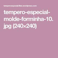 tempero-especial-molde-forminha-10.jpg (240×240)