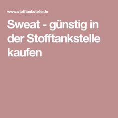 Sweat - günstig in der Stofftankstelle kaufen