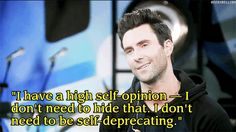 15 Quotes To Remind You That Adam Levine Is Still A Douche (via BuzzFeed)...hahahahahaha