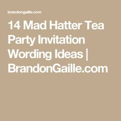 18 going away party invitation wording ideas party invitations 14 mad hatter tea party invitation wording ideas stopboris