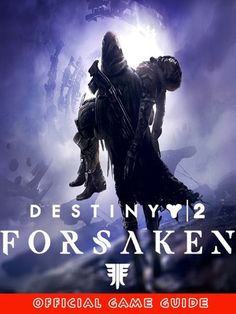 """Read """"Destiny Forsaken Guide & Game Walkthrough, Tips, Tricks, And More!"""" by HAO available from Rakuten Kobo. With any new expansion in a complex loot game like Destiny many things change, and it can be overwhelming. Xbox Pc, Destiny, Reading, Movie Posters, Movies, Films, Film Poster, Reading Books, Cinema"""