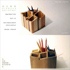 Pen Holders...  This would be a great way to use up scraps  and make something cool.