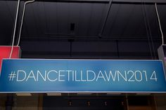 #DANCETILLDAWN2014 Party Banner http://www.fusion-events.ca/