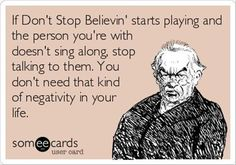song, ecard, funny stories, funny pictures, funni, don't stop believin', funny photos, quot, true stories
