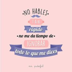 Ana Maygon: Mr. Puterful Cool Phrases, Funny Phrases, Succesful Quotes, The Ugly Truth, Sarcastic Quotes, Spanish Quotes, Laugh Out Loud, Funny Photos, Wise Words