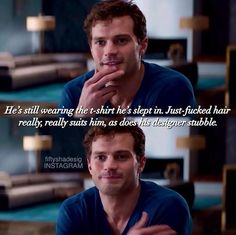 Still wearing the t-shirt he slept in… www.pinterest.com/lilyslibrary/ Christian Grey #JamieDornan #quote