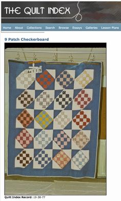 Nellie (Shea) Neal, from Hoxie, Kansas hand pieced this 9 Patch Checkerboard quilt between 1937-38.  View this quilt on Quilt Alliance's blog  to read more about it's history, design and construction http://quiltalliance.wordpress.com/2013/06/18/checkered-cabs-and-quilts/