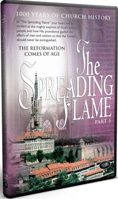 The Spreading Flame Vol 5: The Reformation Comes of Age - DVD - See more at: http://www.fishflix.com/the-spreading-flame-vol-5-the-reformation-comes-of-age.html#sthash.WHMUVfKO.dpuf