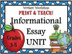 Teach how to write an Informational Essay! PRINT AND TEACH TOMORROW!