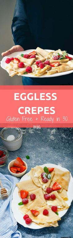 So excited to share with you this 30 minutes FOOL PROOF recipe for { GF} EGGLESS Crepes . Top it up with Berries, Cream and some Icing Sugar !!
