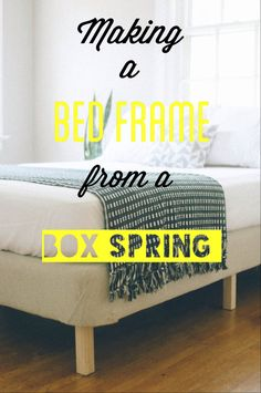 DIY bed frame by adding simple legs and upholstery to box spring, very simple an. - DIY bed frame by adding simple legs and upholstery to box spring, very simple and very cheap for a - Making A Bed Frame, Diy Bed Frame, Simple Bed Frame, Diy Modern Bed, Modern Bedrooms, Small Bedrooms, Box Spring Bed Frame, Box Spring Cover, Twin Box Spring