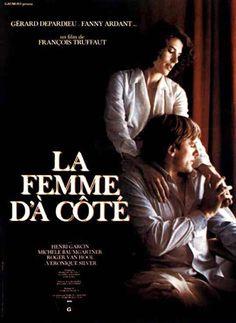 """""""La mujer de al lado"""" Francois Truffaut"""