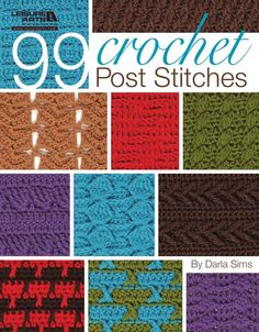 99 Crochet Post Stitches - Darla Sims - Google Books