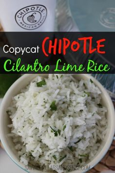 Chipotle Cilantro Lime Rice - One of my addictions from there.  I love to just buy it by itself, so now I can make it!  #score