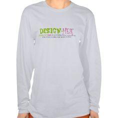 design-HER: Long Sleeve T-T Shirt, Hoodie Sweatshirt