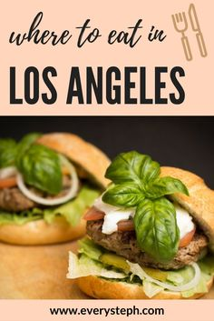 Where To Eat In Los Angeles The 10 Best Restaurants