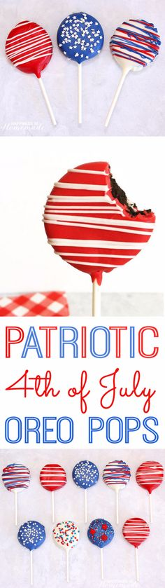 Best Fourth of July Food and Drink Ideas - Patriotic Oreo Pops for 4th of July - BBQ on the 4th with these Desserts, Recipes and Ideas for Healthy Appetizers, Party Trays, Easy Meals for a Crowd and Fun Drink Ideas http://diyjoy.com/diy-fourth-of-july-party-ideas