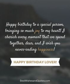 Happy Birthday Lover - 29 Romantic Quotes just for your True Love. - - Happy Birthday Lover – 29 Romantic Quotes just for your True Love. Birthday Quotes Happy Birthday Lover – 29 Romantic Quotes just for your True Love. Happy Birthday Best Friend Quotes, Happy Birthday Wishes For A Friend, Birthday Wish For Husband, Birthday Wishes For Boyfriend, Romantic Birthday Wishes, Birthday Quotes For Sister, Happy Birthday My Love, Self Birthday Quotes, Funny Birthday