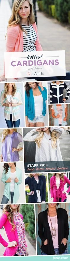 Forget pullovers, 2015 is all about the cardigan, and yes, they are adorable, thanks for noticing. From Boho to kimono you'll find your favorites on Jane.com.