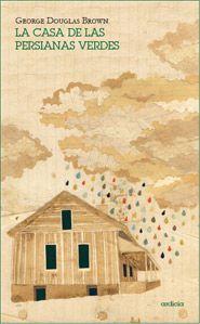 La casa de las persianas verdes