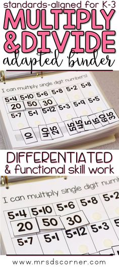 MULTIPLICATION AND DIVISION * Functional and differentiated skill work that covers multiplying and dividing mathematics standards-aligned topics for grades K-3, this Multiplication and Division adapted work binder is the perfect addition to any elementary