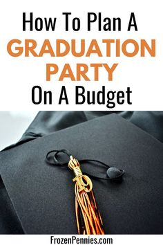 Plan a high school graduation party on a budget. Ideas for decor, cake, food, and invitations for Graduation Party Planning, Graduation Invitations, Graduation Ideas, High School Graduation, Graduate School, Making Iced Tea, Ways To Save Money, Money Tips, Frugal Tips