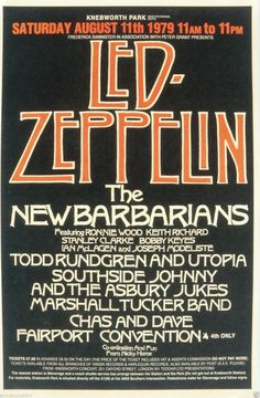 Led Zeppelin and many others. What a concert this would of been!