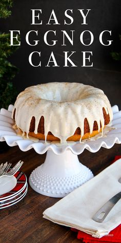 Easy Eggnog Cake. This delicious eggnog bundt cake recipe is packed full of festive eggnog flavor! A great Christmas dessert.