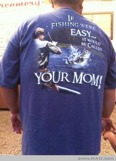 If fishing were easy...