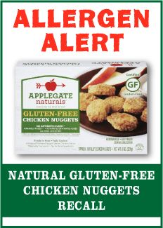 Are you gluten-free? Did you eat these mislabeled chicken nuggets?!