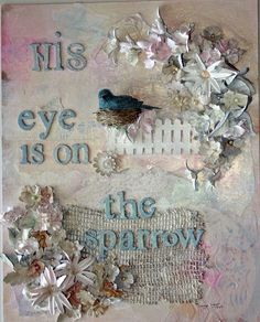 His Eye is On the Sparrow Mixed Media Collage by ThePerfectJewel4u, $65.00