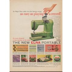 """I have this one!! :)  1953 Elna Sewing Machine Ad """"easy as playing a record"""""""