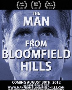 "This Thursday, we release ""The Man from Bloomfield Hills,"" a new mockumentary based on the true story of MItt Romney's hardscrabble upbringing in one of the wealthiest small cities in the USA. RSVP here and be first to see it: http://manfrombloomfieldhills.com"