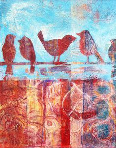 Gelli arts monoprint and mixed media. Try my bird stamp plus other silhouette type stamps.