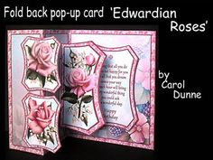 Fold back pop up Edwardian Roses on Craftsuprint designed by Carol Dunne - Easy to make with photographic instructions included in the kit. This one is decorated with pretty pink Edwardian Roses on a floral background with a pink flower border. - Now available for download!