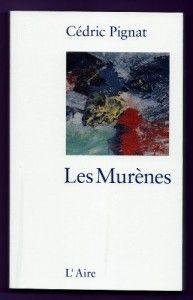 Cédric Pignat est un jeune auteur suisse à découvrir absolument! Les Murènes est som premier recueil de nouvelles, publié aux Éditions de L'Aire.  Les Murènes - Cédric Pignat - L'Ivre de Lire