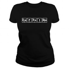 Cool Caffeine Periodic Table T shirts