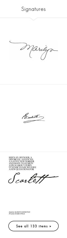 """""""Signatures"""" by kearalachelle ❤ liked on Polyvore featuring text, words, quotes, marilyn, marilyn monroe, phrase, saying, writing, fillers and signature"""