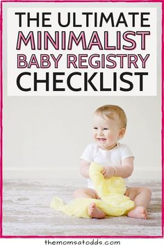 A Baby Registry Guide For Minimalist Parents! Are you limited by space of budget? Simply want to live a minimalist lifestyle? We have the full list of baby essentials that your must have, without the extras. Here is the full info of exactly which items are truly necessary for a newborn, and which you can wait or skip all together. #babyessentials #babyregistry #minimalist Best Baby Registry, Baby Registry Checklist, Baby Registry Must Haves, Minimalist Baby, Minimalist Lifestyle, Baby Freebies, Baby Hacks, Baby Tips, Virtual Baby Shower