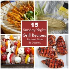15 Sunday Night Grill Recipes – Entrees, Sides & Desserts | TheSuburbanMom