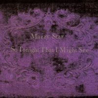 Listen to Fade Into You by Mazzy Star