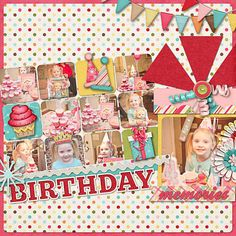 Scrapbook page layout: Birthday Memories...lots of photos!!!